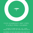 "A World Family Calabash ""A People's Takeover of the World's Food Supply"" Speakers from 4 Continents, Good Food and Great Music   We welcome you to come and discuss the <a href=""http://worldfamilyonline.org/a-world-family-calabash-food-sovereignty-next-steps/#more-'"" class=""more-link"">more »</a>"