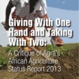 """African Centre for Biosafety 18 November 2013 The African Centre for Biosafety (ACB) has released a comprehensive critique of a report published by the African Alliance for a Green Revolution <a href=""""http://worldfamilyonline.org/giving-with-one-hand-and-taking-with-two-a-critique-of-agras-african-agriculture-status-report-2013/#more-'"""" class=""""more-link"""">more »</a>"""